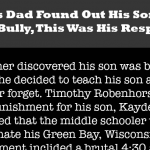 You Won't Believe What This Dad Did When He Came To Know His Kid Was the Famous School Bully!