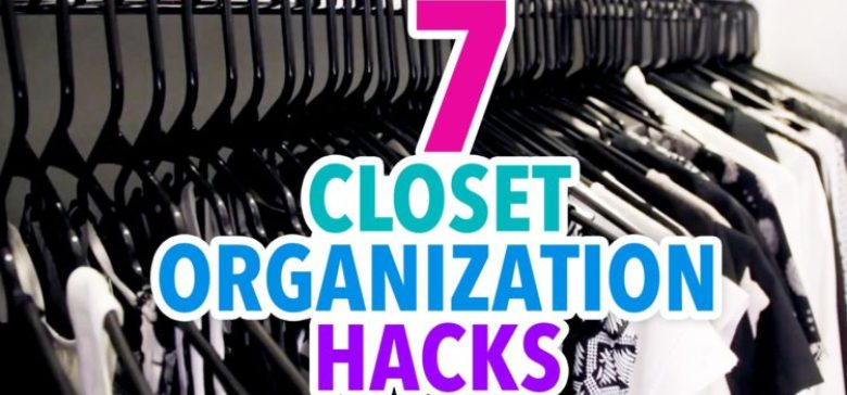 7 Closet Hacks That Will Make Your Life Easier!