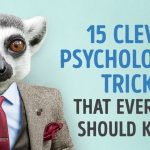 15 Psychological Tricks That Will Make People Like You More!